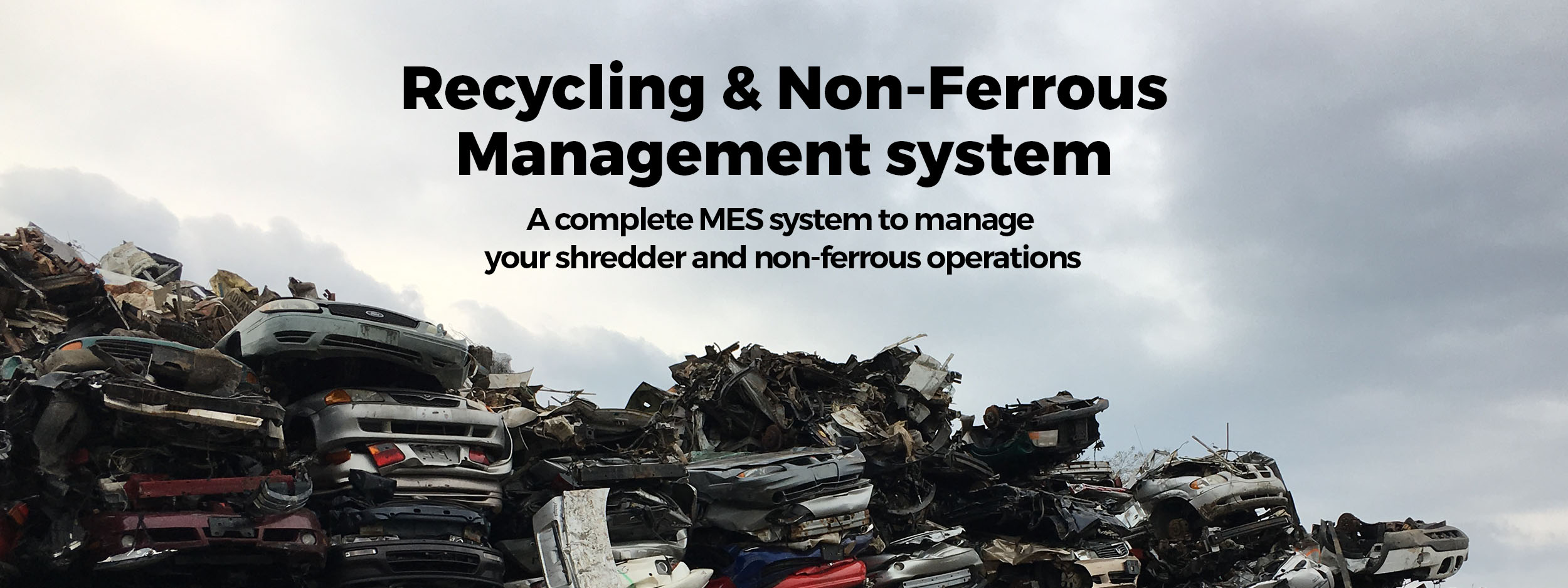 Recycling and Non-Ferrous Management System.